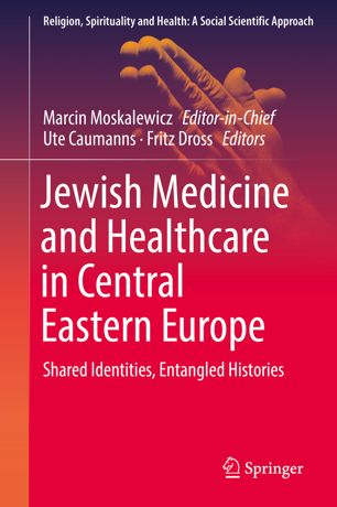 "Zum Artikel ""Jewish Medicine and Healthcare in Central Eastern Europe"""